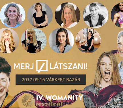WOMANITY FESZTIVÁL - Nyerj jegyeket az év legjobban várt női eseményére!