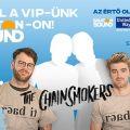 VIP vendégeket keres a The Chainsmokers