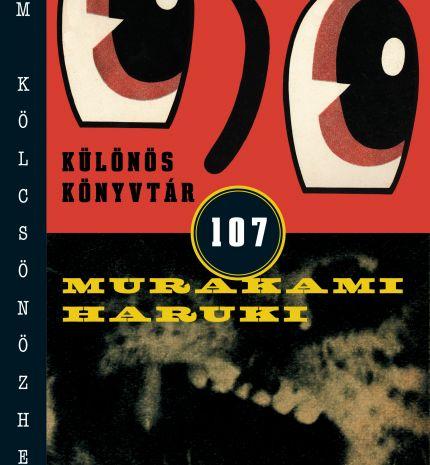 Megjelent MURAKAMI HARUKI legújabb könyve: a Különös Könyvtár