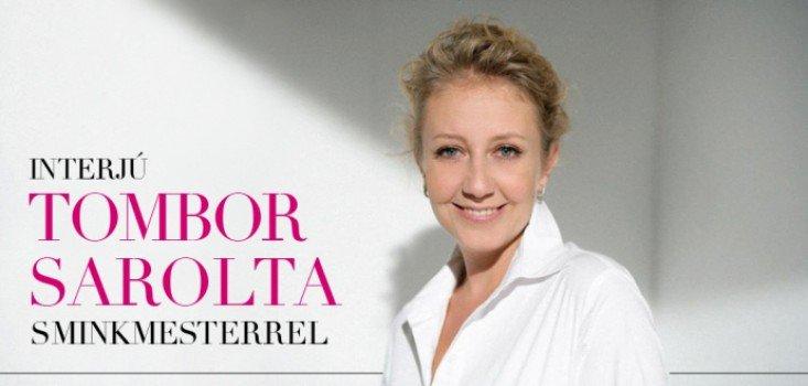 Interjú Tombor Sarolta sminkmesterrel